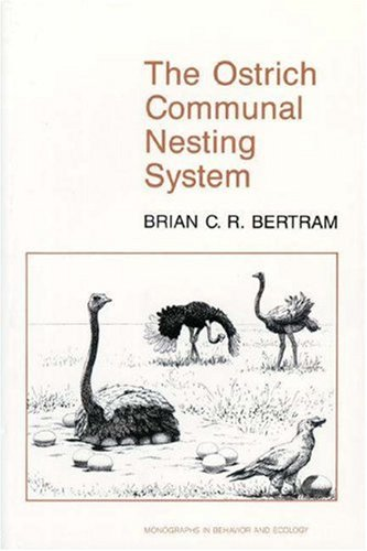 The Ostrich Communal Nesting System: (Princeton Legacy Library)