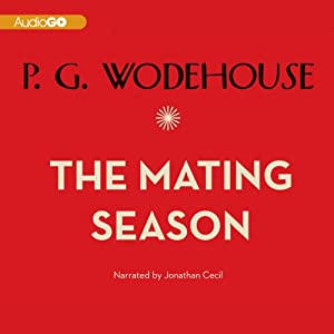 The Mating Season | [P. G. Wodehouse]