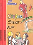 img - for Stefan steigt auf. ( Ab 10 J.) book / textbook / text book