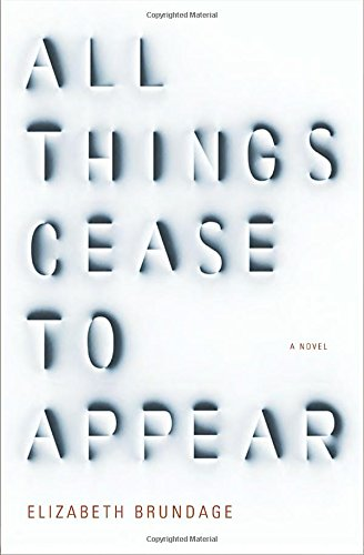 Book Cover: All Things Cease to Appear