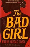 Mario Vargas Llosa The Bad Girl