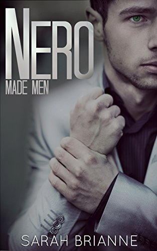 Sarah Brianne - Nero (Made Men Book 1)