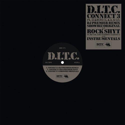 D.I.T.C. - Connect 3 / Rock Shyt