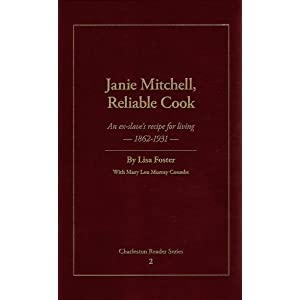 Janie Mitchell, Reliable Cook by Lisa Foster and Mary Lou Murray Coombs