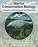 img - for Marine Conservation Biology: The Science of Maintaining the Sea's Biodiversity 1st (first) edition Text Only book / textbook / text book