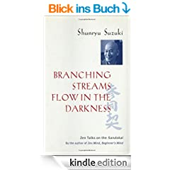 Branching Streams Flow in the Darkness: Zen Talks on the Sandokai