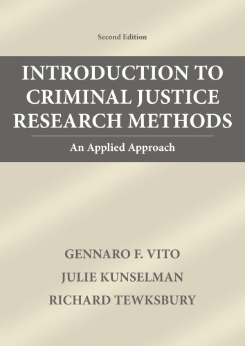 Introduction To Criminal Justice Research Methods: An...