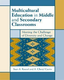 Multicultural Education in Middle and Secondary Classrooms: Meeting the Challenge of Diversity and Change