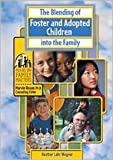 Blending O/Foster & Adopted (Focus on Family Matters) (0791066940) by Wagner, Heather Lehr