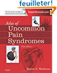 Atlas of Uncommon Pain Syndromes: Exp...