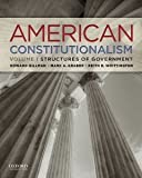 img - for American Constitutionalism: Volume I: Structures of Government [Paperback] [2012] Howard Gillman, Mark A. Graber, Keith E. Whittington book / textbook / text book