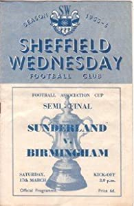 Sunderland v Birmingham, Football Programme, FA Cup Semi Final, 17th March 1956 (at Hillsborough)