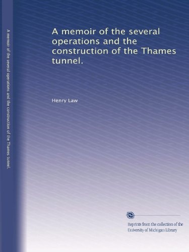 A Memoir Of The Several Operations And The Construction Of The Thames Tunnel. front-626123
