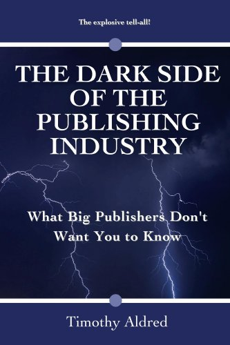 Book Publishing: The Dark Side of the Publishing Industry: What Big Publishers Don't Want You to Know (Book Publishing Industry: Racism in the United States, Civil Rights Law)