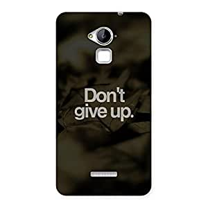 Dont Give Up Back Case Cover for Coolpad Note 3