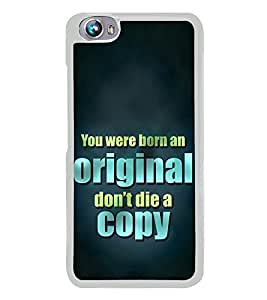 Don't Die a Copy 2D Hard Polycarbonate Designer Back Case Cover for Micromax Canvas Fire 4 A107