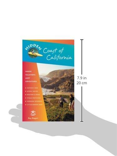 Hidden Coast of California: Including San Diego, Los Angeles, Santa Barbara, Monterey, San Francisco, and Mendocino