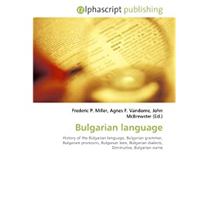 Bulgarian language: History of the Bulgarian language, Bulgarian ...