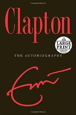 Clapton: The Autobiography (Random House Large Print (Cloth/Paper))