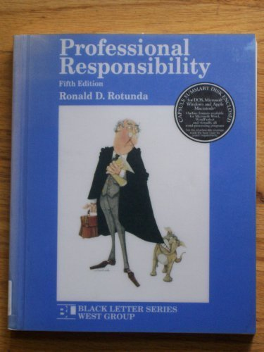 Professional Responsibility (Black Letter Outline Series)