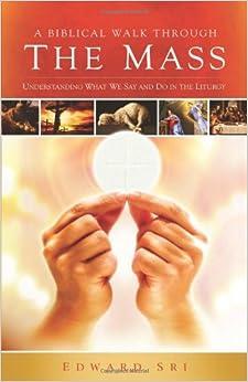and Do In The Liturgy: Edward Sri: 9781935940005: Amazon.com: Books