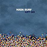 LET GOpar Nada Surf