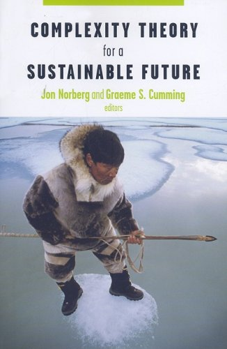Complexity Theory for a Sustainable Future (Complexity in...
