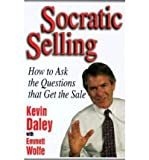 img - for Socratic Selling: How to Ask the Questions That Get the Sale (Hardback) - Common book / textbook / text book