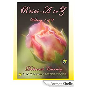 Roses A - Z (A to Z Nature Photo Books Book 1) (English Edition)