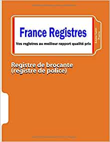 registre de brocante registre de police anjou saint pierre livres. Black Bedroom Furniture Sets. Home Design Ideas