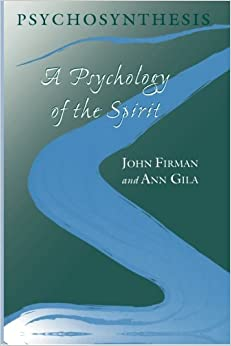 psychology psychosynthesis spirit The soul of psychosynthesis – the seven core concepts not according to assagioli and the spirit of psychosynthesis 2002, psychosynthesis – a psychology.