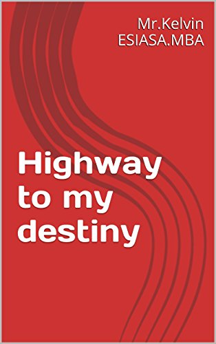 Highway To My Destiny
