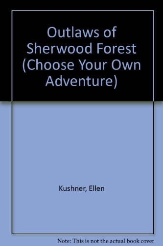 Outlaws of Sherwood Forest