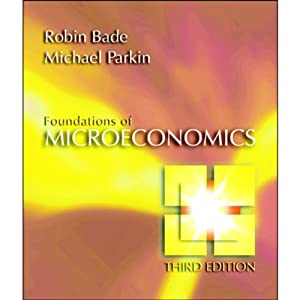 VangoNotes for Foundations of Microeconomics, 3/e | [Robin Bade, Michael Parkin]