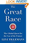 The Great Race: The Global Quest for...