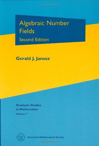 Algebraic Number Fields (Graduate Studies In Mathematics, V. 7) (2Nd Ed) Gsm/7