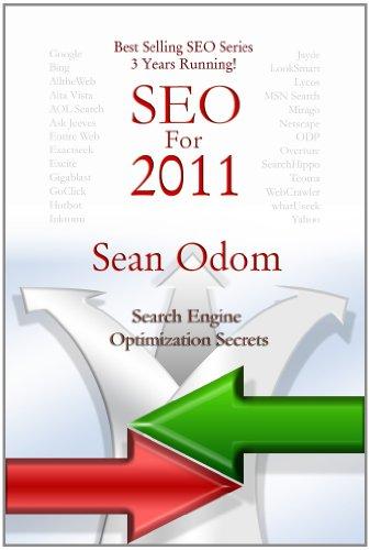 SEO for 2011: Search Engine Optimization Secrets (Revealed Secrets)