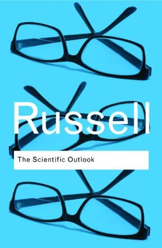 Bertrand Russell - The Scientific Outlook