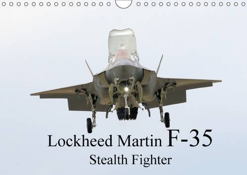 lockheed-martin-f35-stealth-fighter-wall-calendar-2017-din-a4-landscape-initial-images-of-this-lates