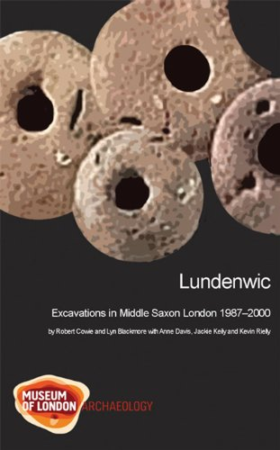 Lundenwic: Excavations in Middle Saxon London 1987-2000 (Mola  Monograph)
