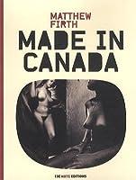 Made in Canada : Matthew Firth
