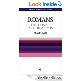 The Gospel as it Really is: Romans simply explained: Paul's Epistle to the Romans Simply Explained (Welwyn Commentaries)