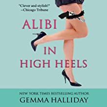 Alibi in High Heels (       UNABRIDGED) by Gemma Halliday Narrated by Caroline Shaffer