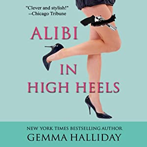 Alibi in High Heels | [Gemma Halliday]