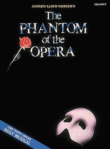 The Phantom of the Opera: Trumpet