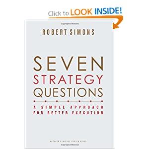 Seven Strategy Questions: A Simple Approach for Better