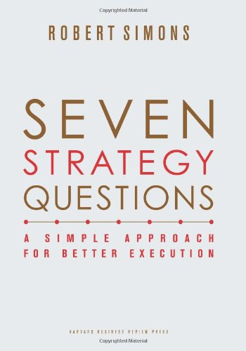 Seven Strategy Questions: A Simple Approach for Better...