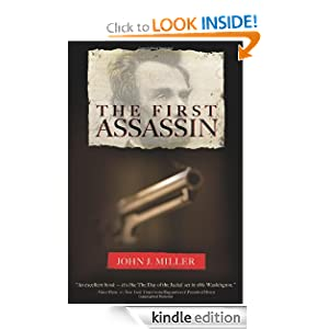 Kindle Daily Deal: The First Assassin, by John J. Miller. Publisher: AmazonEncore (September 14, 2010). Publication Date: August 23, 2011