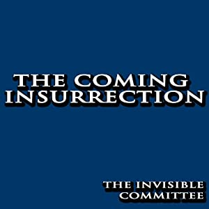 The Coming Insurrection Audiobook