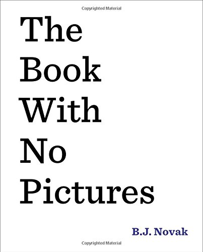 The Book with No Pictures [Hardcover]